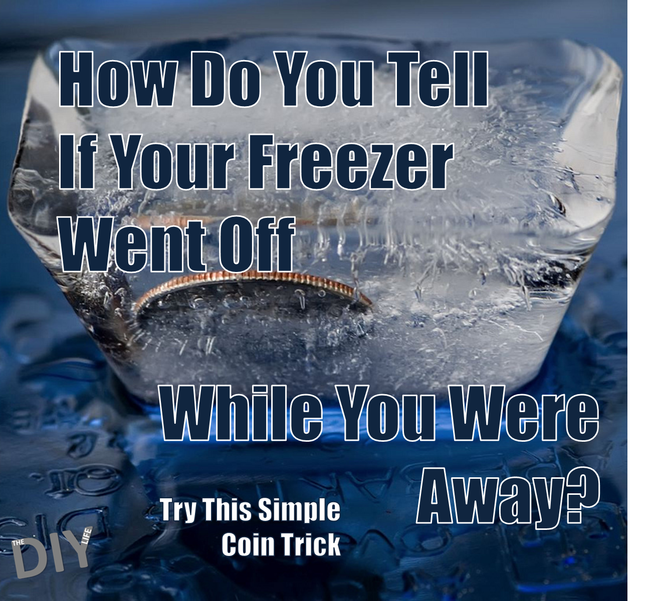 put a coin in the freezer trick