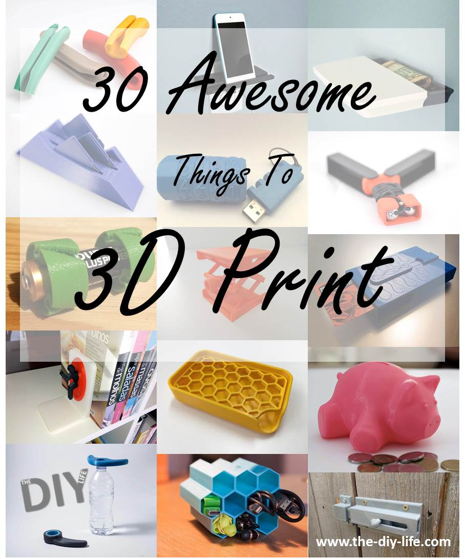 30 awesome things to 3d print pinterest