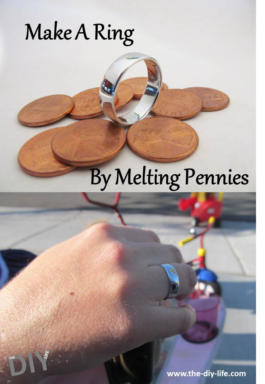 Make a ring by melting down pennies