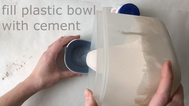 fill plastic bowl with cement