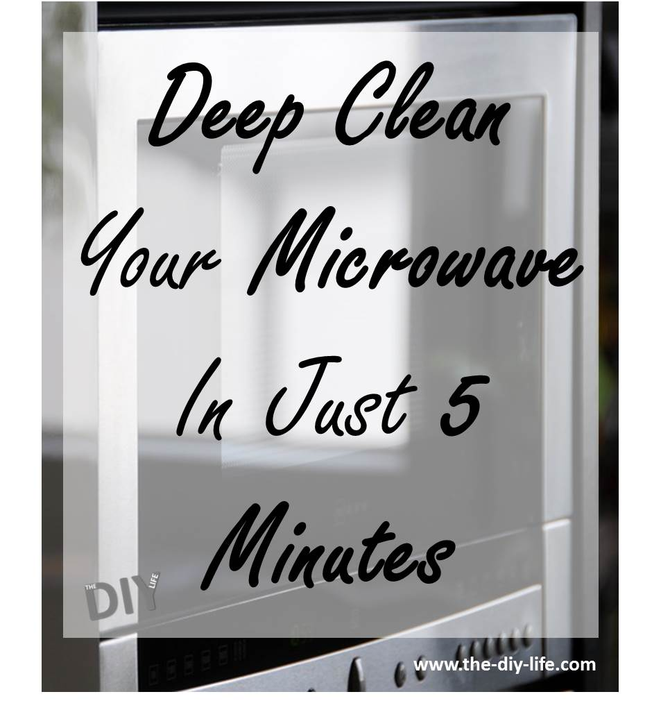Deep Clean Your Microwave In 5 Minutes
