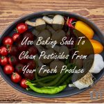 Use Baking Soda To Clean Pesticides From Your Fresh Produce