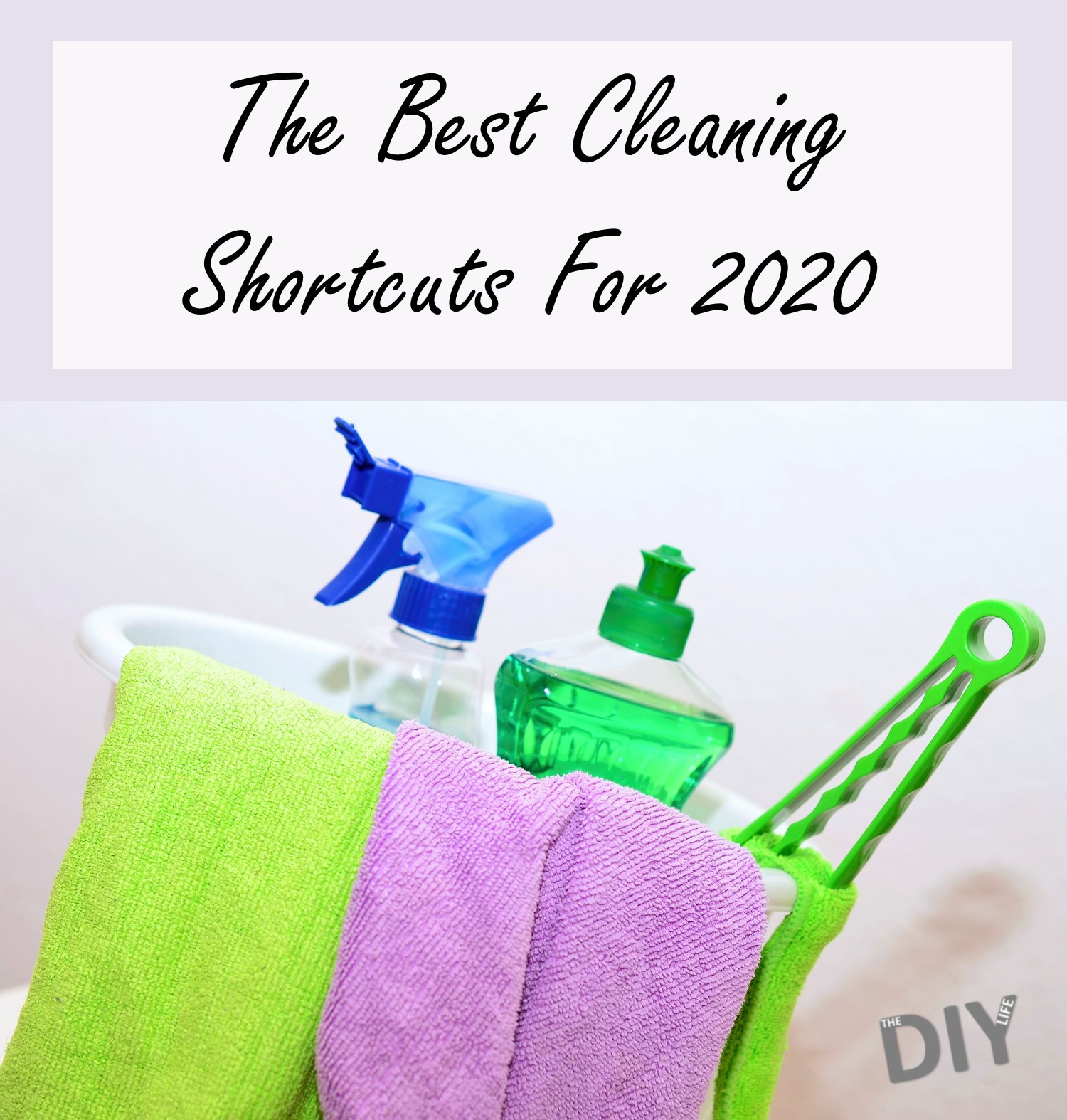 The Best Cleaning Shortcuts For 2020