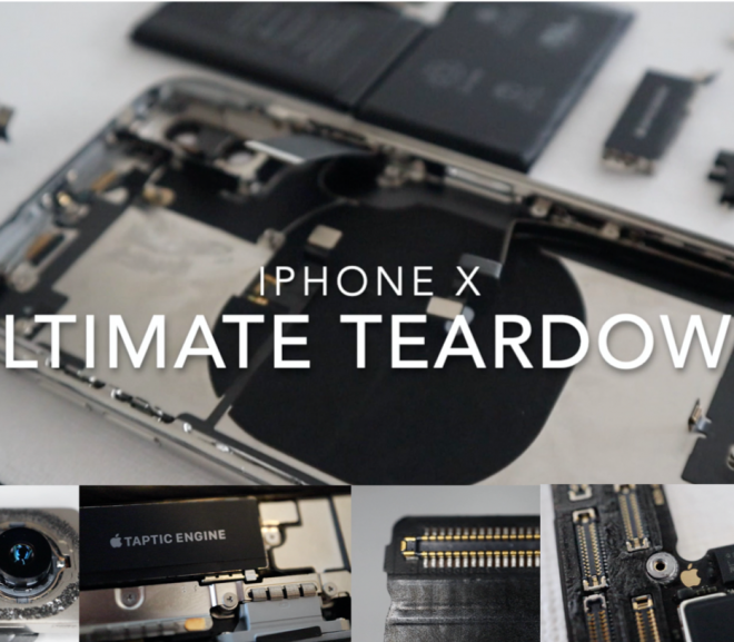 iPhone X Ultimate Teardown