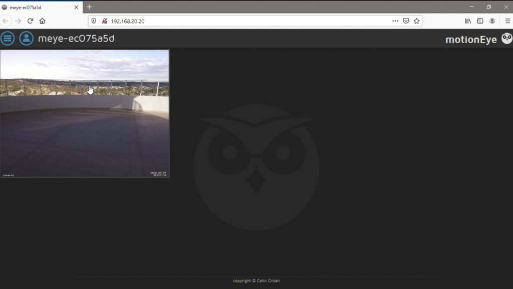 MotionEyeOS Video Feed Outside